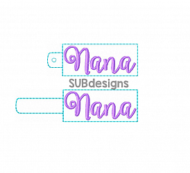 Nana (2 styles included)-Nana Snap tab keyfob feltie felt embroidery design 4x4 5x7 6x10 pattern hoop small tiny mini triple bean rag raggy stitch patch in the hoop pocket vintage sketch applique planner clip paperclip book mark bookmark vinyl key fob chain mom nan nene mimi mama mami mommy grandma grandparent grandmother