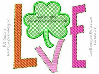 Shamrock LOVE design-Shamrock LOVE Applique Machine embroidery design 4x4 5x7 6x10 8x8 pattern hoop monogram shape love St Patricks Day small big embroider Clover saint patty green 3 4 leaf luck lucky holiday boy girl heart subway word art square block letters